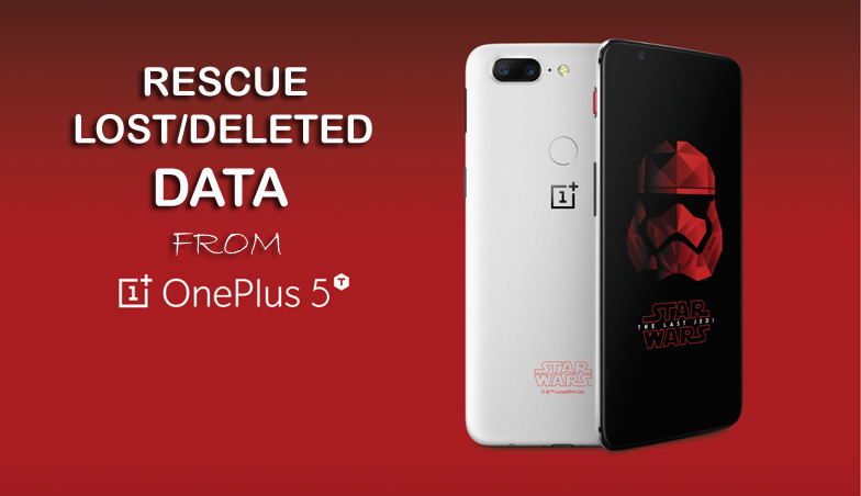 How to Rescue Lost/Deleted Data from OnePlus 5T