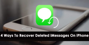 4 Ways To Recover Deleted iMessages On iPhone