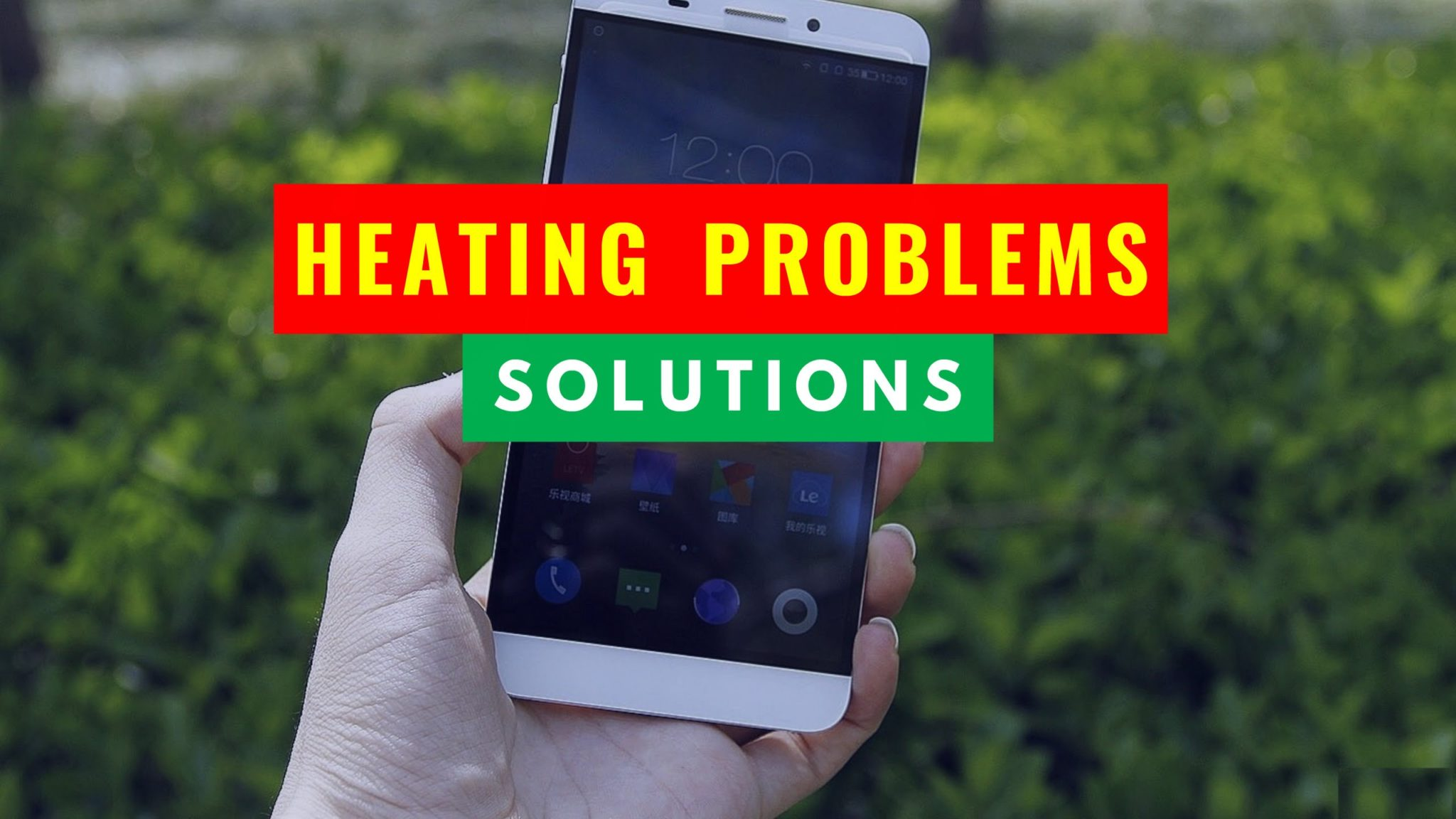 9 Extensive Methods To Fix Overheating Problem On Android