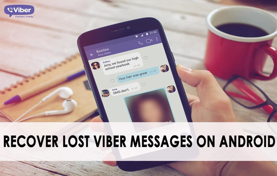 Recover Lost Viber Messages On Android