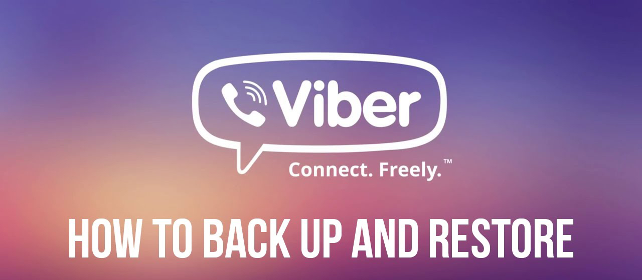 Best Methods To Backup and Restore Viber Messages on Android