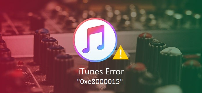 9 Quick and Easy Methods to Fix iTunes Error 0xe8000015