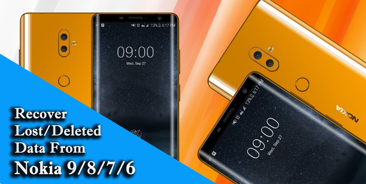 How To Recover Lost/Deleted Data From Nokia 9/8/7/6 Without Backup