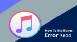 Top 7 Ways To Fix iTunes Error 3600 on iPhone XR/XS/XS Max/8/7