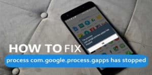 "[SOLVED]-How to Fix ""process com.google.process.gapps has stopped"" On Android"