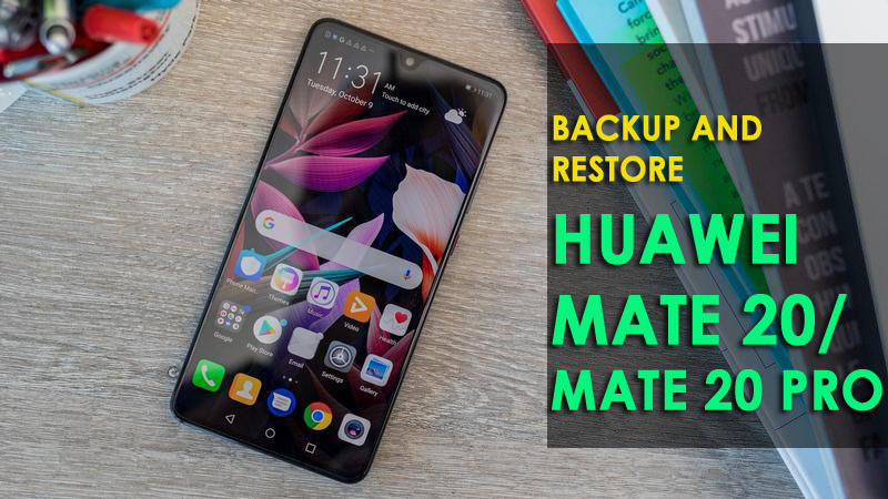 5 Methods To Backup and Restore Huawei Mate 20/Mate 20 Pro