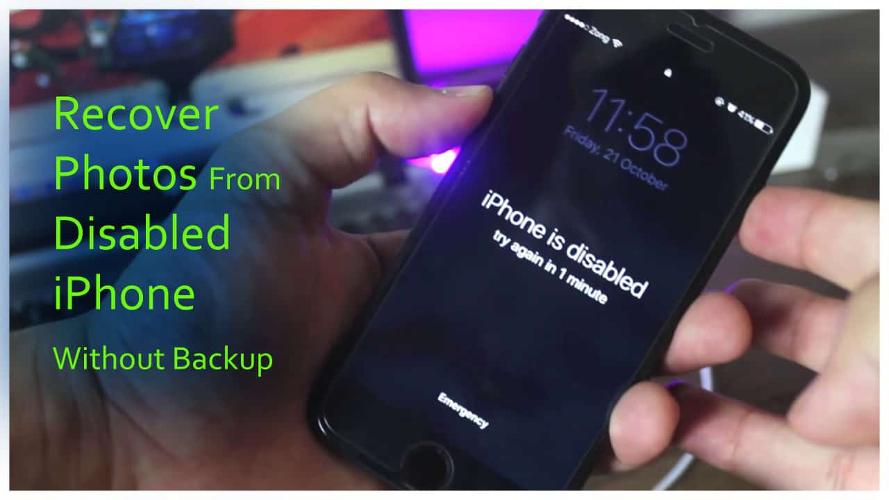 How To Recover Photos From Disabled iPhone Without Backup (iPhone XR/XS/XS Max/8/8 Plus Supported]