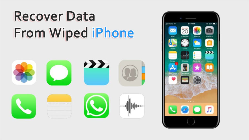 Recover Data From Wiped iPhone- Learn Effective Ways To Restore iPhone Data