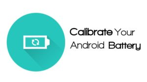 Simple Steps On How To Calibrate Battery On Android Phone/Tablet