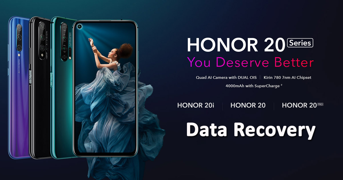 4 Quick And Easy Methods To Recover Lost Data From Honor 20/20 Pro/20i