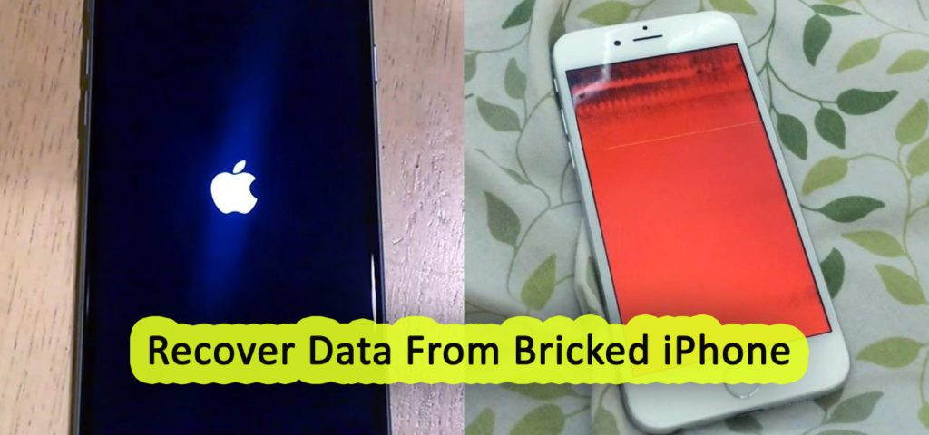 5 Methods To Fix iPhone Bricked Issue and Recover Data From Bricked iPhone