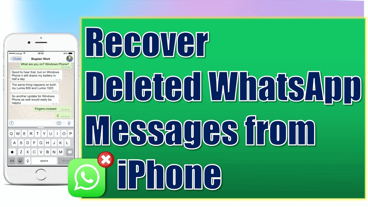 Top 5 Methods To Recover Deleted WhatsApp Messages On iPhone