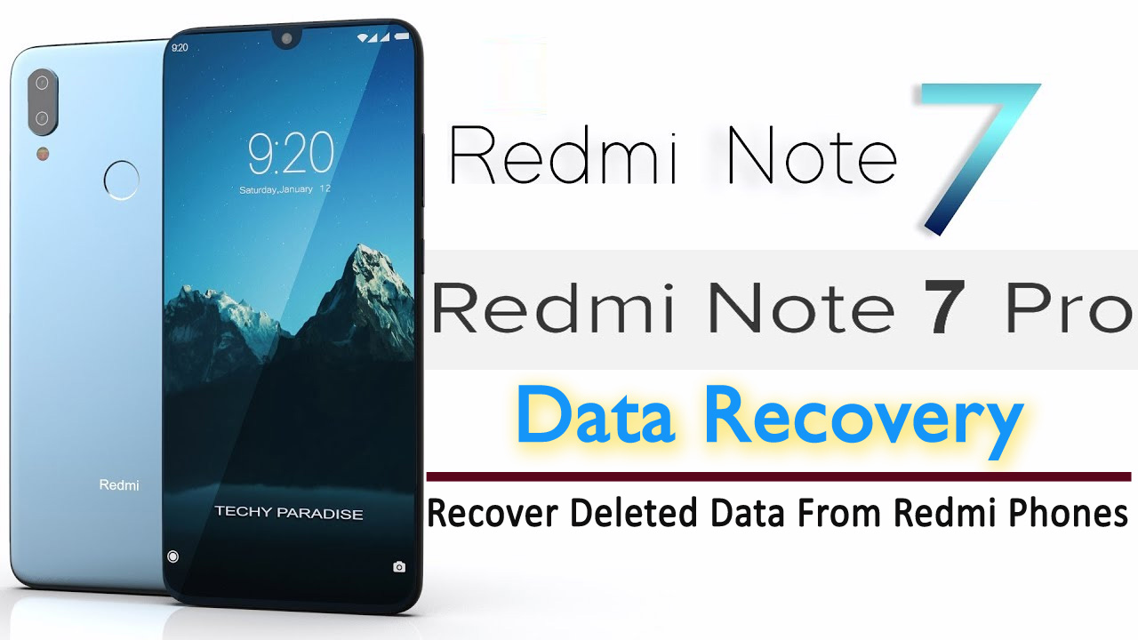 [Exclusive Guide]- How To Recover Deleted Data From Redmi Note 7/7 Pro