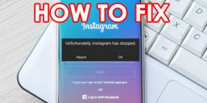 """10 Effective Solutions To Fix """"Unfortunately, Instagram Has Stopped"""" On Android"""