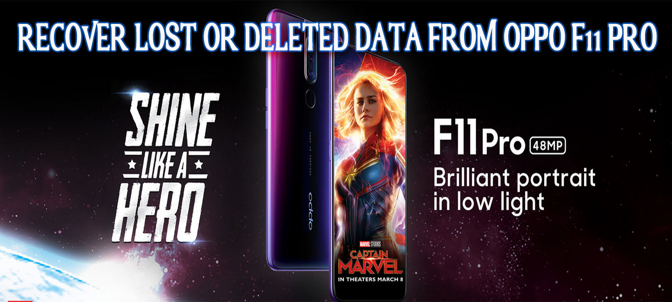 Recover Lost Or Deleted Data From Oppo F11 Pro