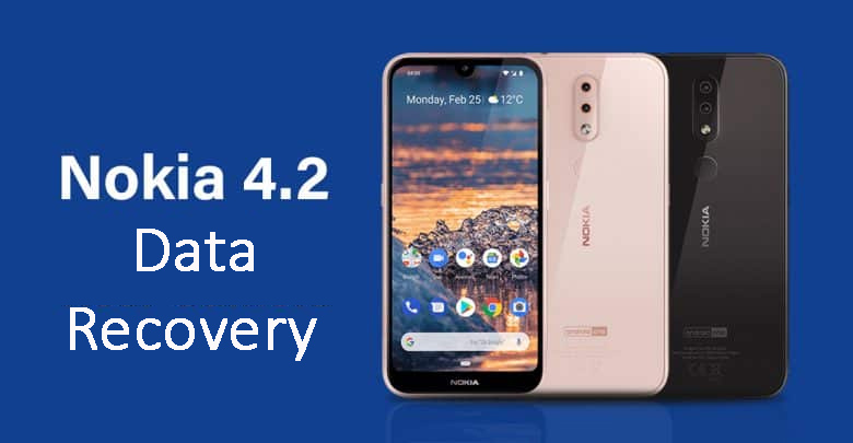 3 Methods To Recover Deleted Or Lost Data From Nokia 4.2