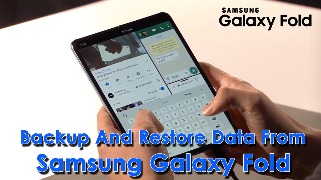 Backup And Restore Data From Samsung Galaxy Fold