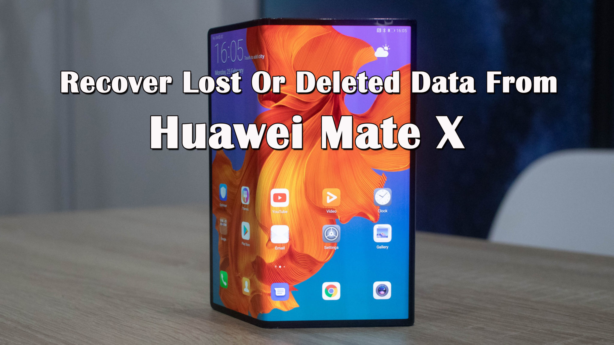 Recover Lost Or Deleted Data From Huawei Mate X