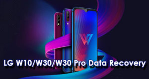 How To Recover Lost Or Deleted Data From LG W10/W30/W30 Pro