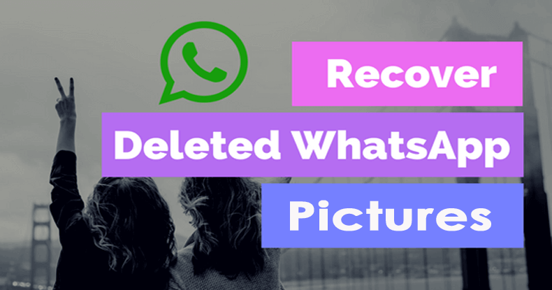 Retrieve Deleted WhatsApp Pictures In Android