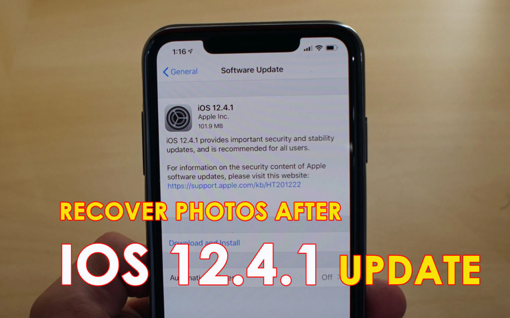 recover missing photos from iPhone after iOS 12.4.1 update
