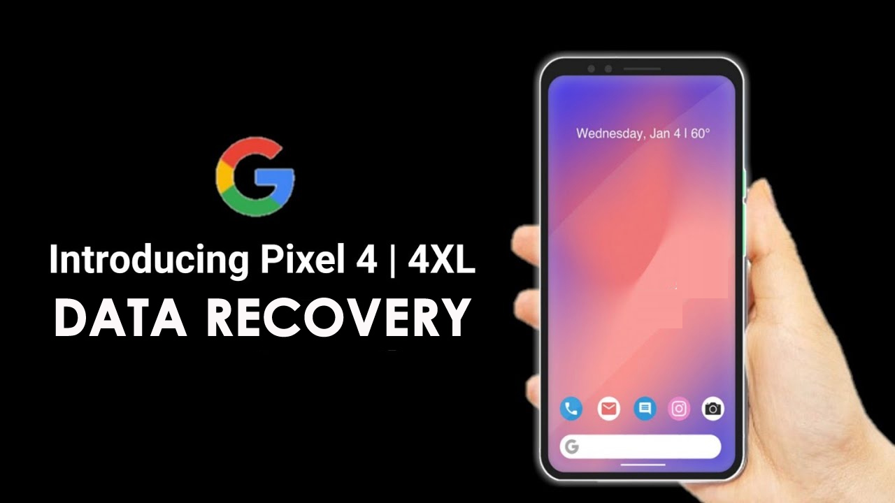 Recover Deleted Data From Google Pixel 4/4 XL