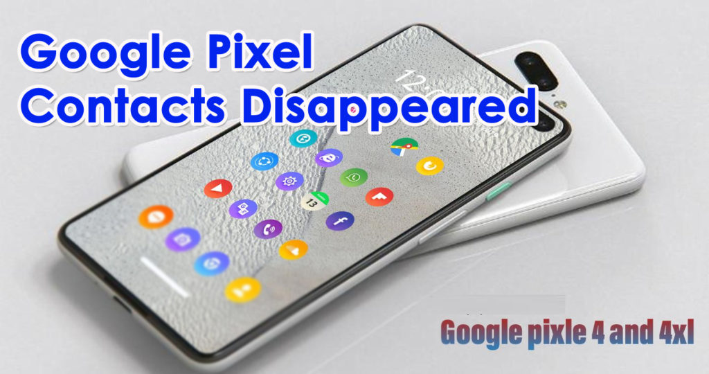 Recover Contacts From Google Pixel 4/4XL