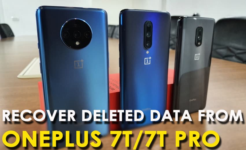 Recover Deleted Data From OnePlus 7T/7T Pro