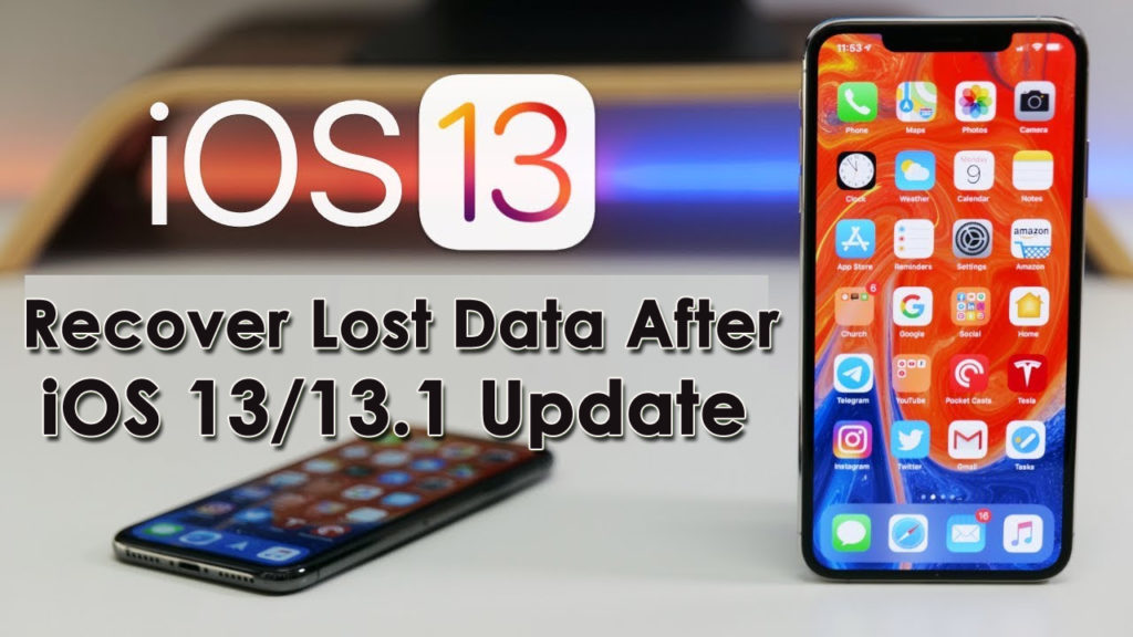 Recover Lost Data After iOS 13/13.1 Update