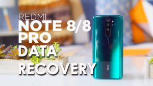 Recover Lost Data From Redmi Note 8/8 Pro