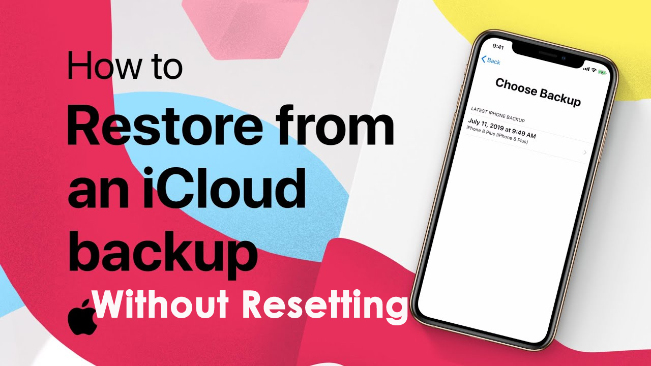 Restore iPhone From iCloud Without Resetting