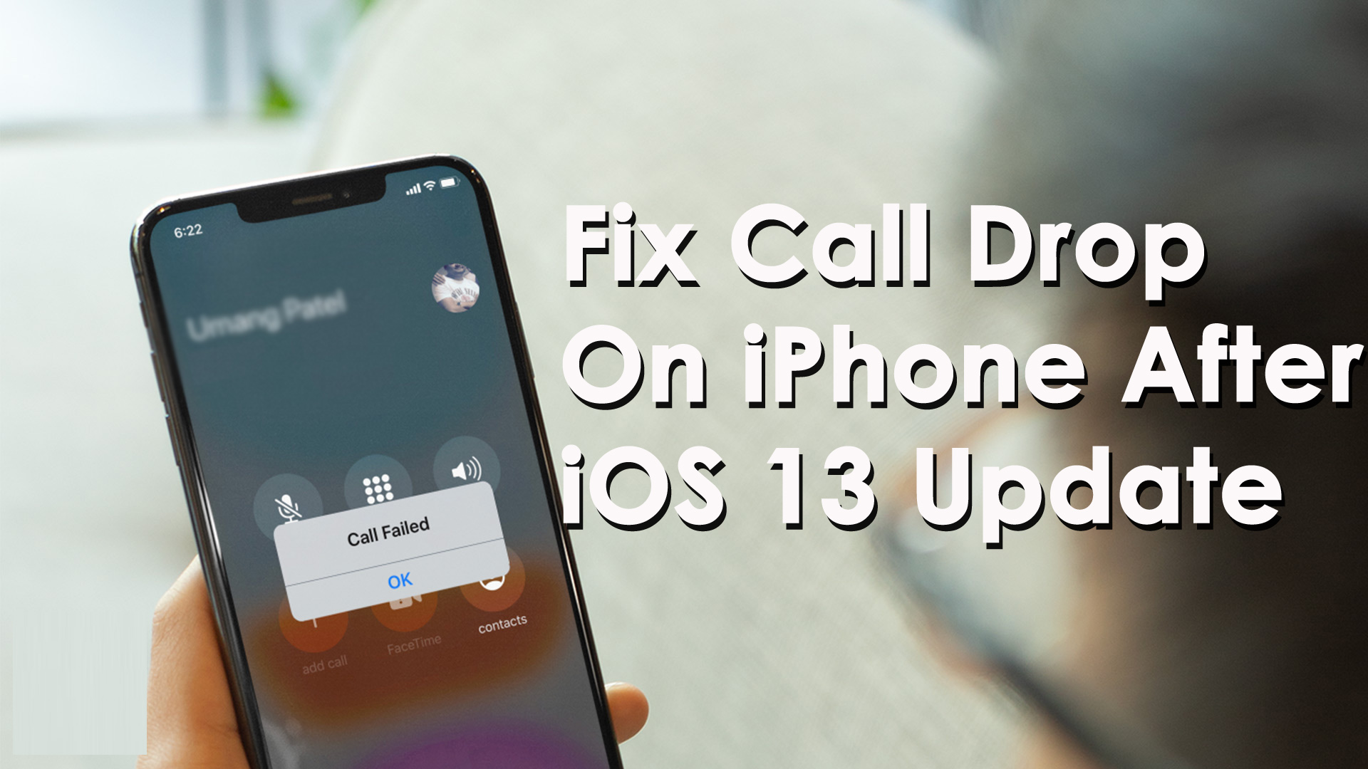 Fix Call Drop On iPhone After iOS 13 Update