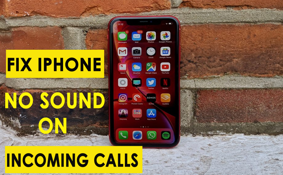 Fix iPhone No Sound On Incoming Calls