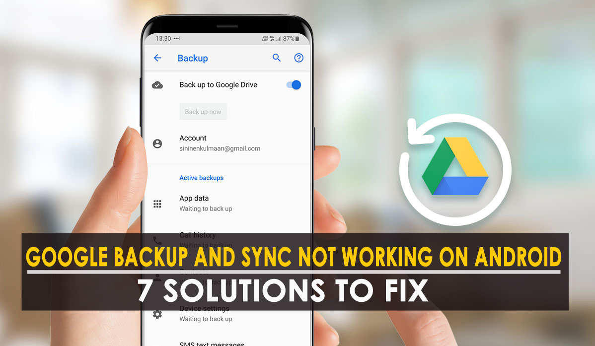 Fix Google Backup and Sync Not Working on Android
