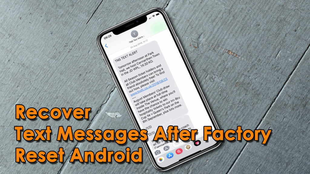 [5 Methods]- How To Recover Text Messages After Factory Reset Android