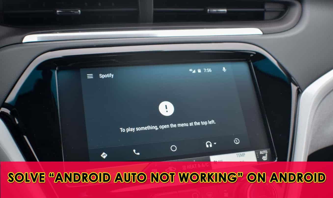 "Solve ""Android Auto Not Working"" On Android"