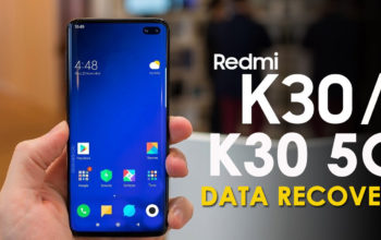How To Recover Lost Data From Redmi K30/K30 5G