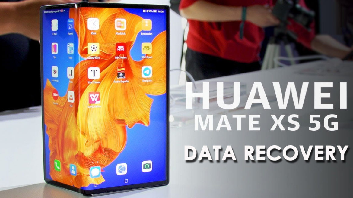 How To Recover Disappeared Data From Huawei Mate XS