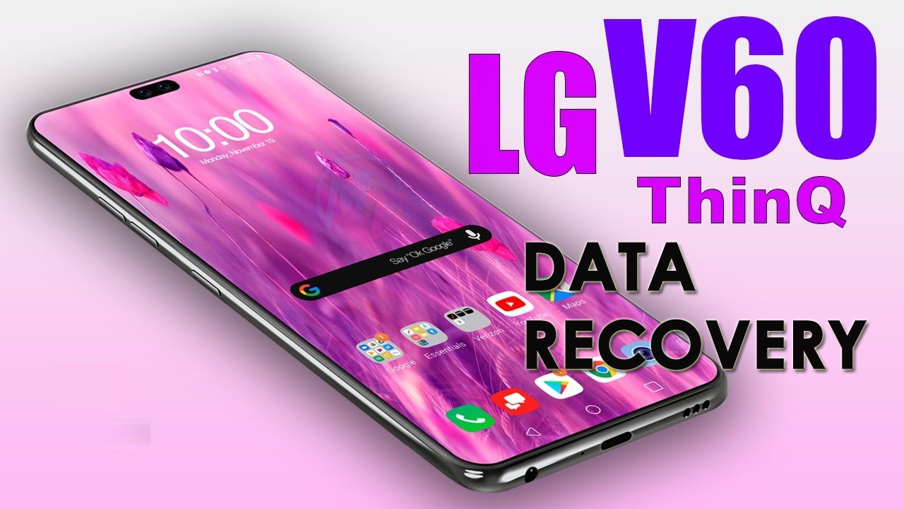 Recover Lost Data From LG V60 ThinQ 5G