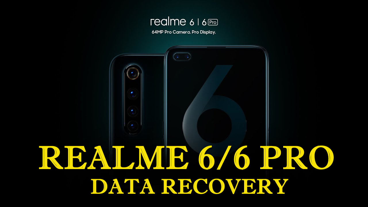 Recover Lost Data From Realme 6/6 Pro Phone