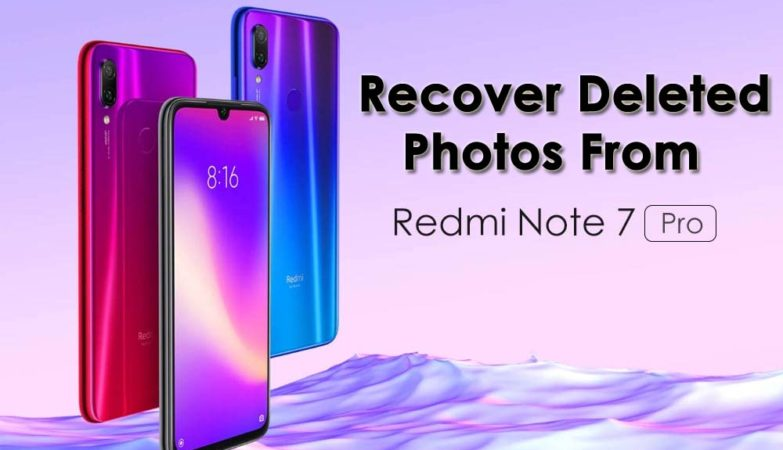 Recover Deleted Photos From Redmi Note 7 Pro