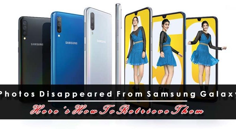 Photos Disappeared From Samsung Galaxy