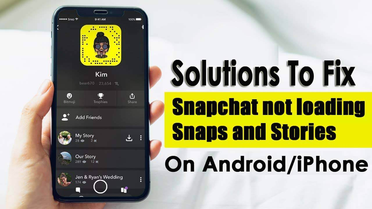 "Fix ""Snapchat Won't Load"" On Android/iPhone"