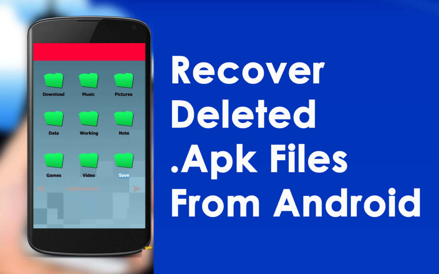 Recover Deleted Apk Files From Android