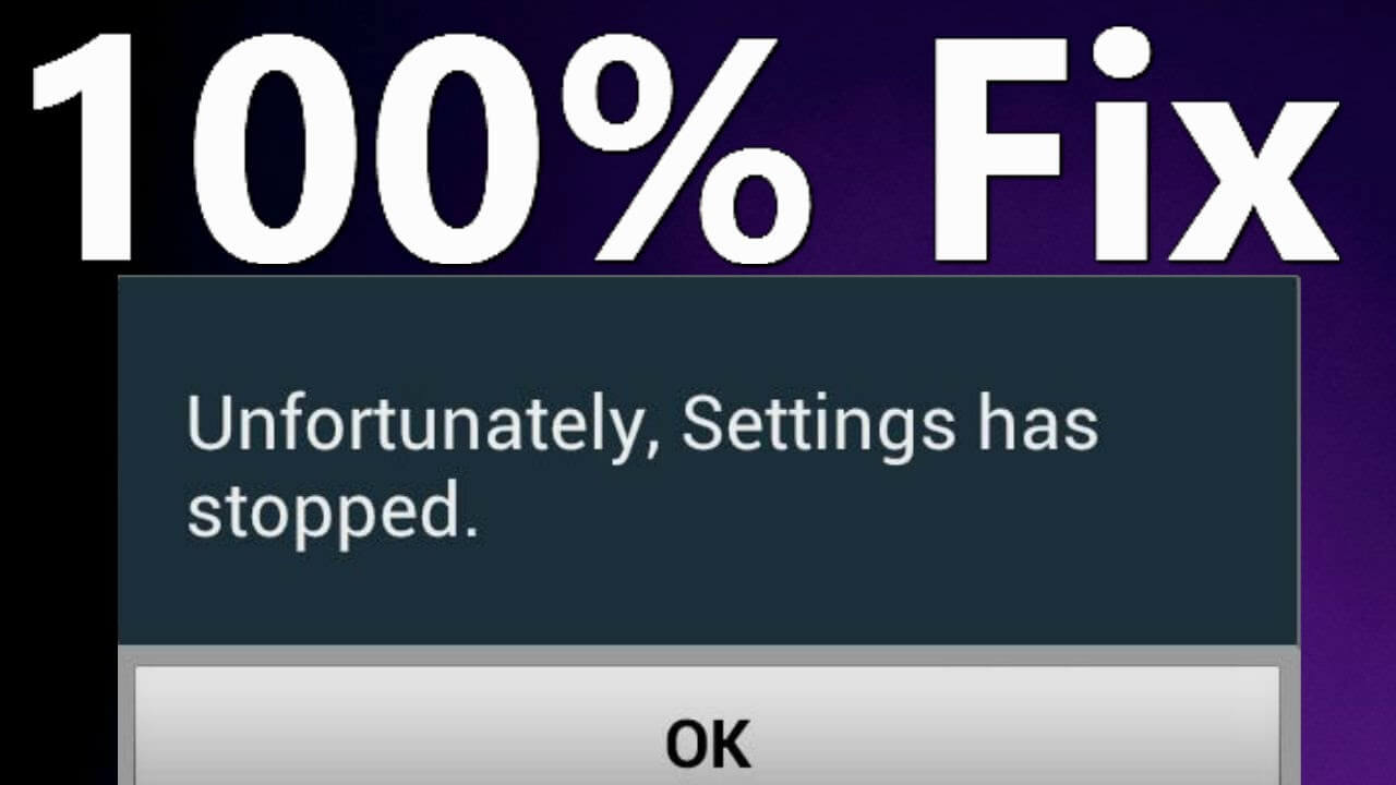 "Fix ""Unfortunately, Settings has Stopped"""