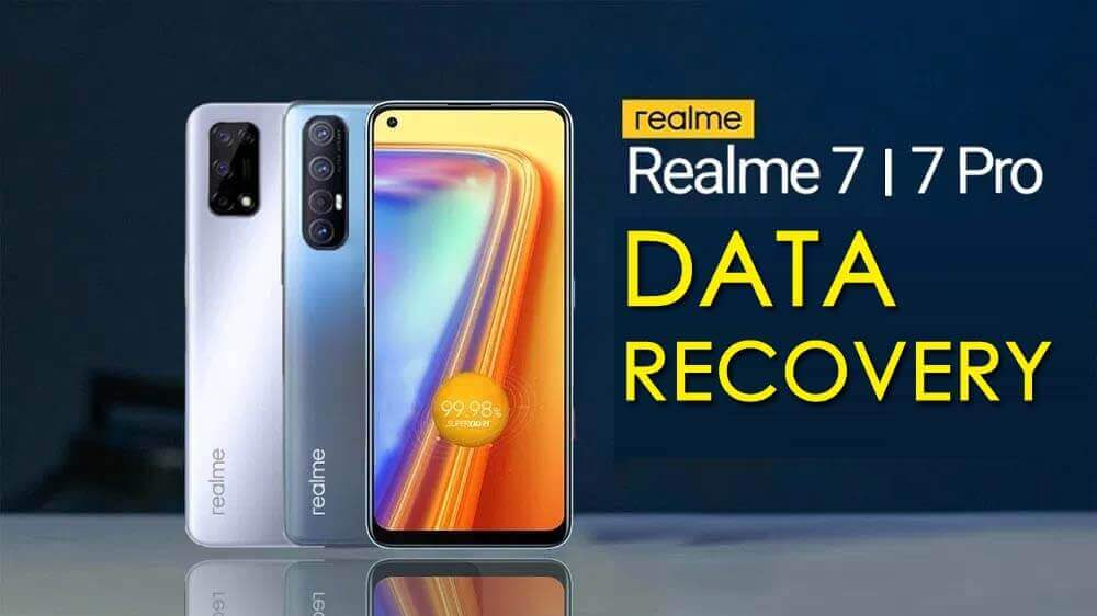 Recover Lost Data From Realme 7/7 Pro