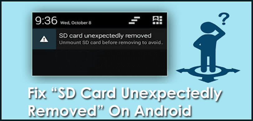"Fix ""SD Card Unexpectedly Removed"" On Android"