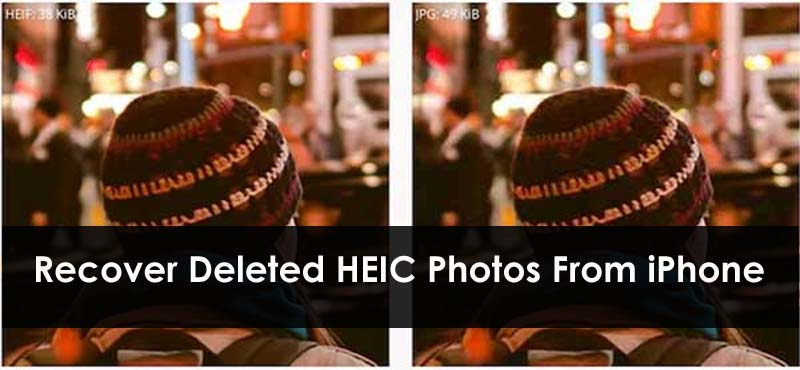 Recover Deleted HEIC Photos From iPhone
