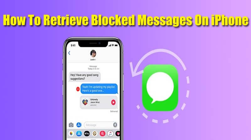 Retrieve Blocked Messages On iPhone