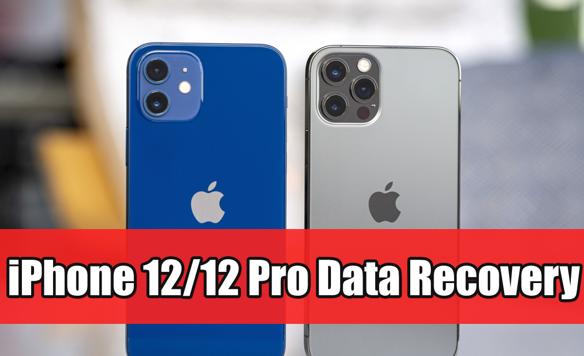 Recover Lost Data From iPhone 12/12 Pro